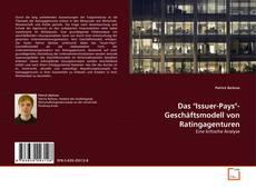 """Bookcover of Das """"Issuer-Pays""""-Geschäftsmodell von Ratingagenturen"""