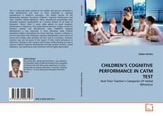 Couverture de CHILDREN'S COGNITIVE PERFORMANCE IN CATM TEST