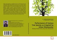 Borítókép a  Performance of Various Tree Species as Irrigated by Urban Wastewater - hoz