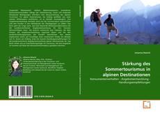 Borítókép a  Stärkung des Sommertourismus in alpinen Destinationen - hoz