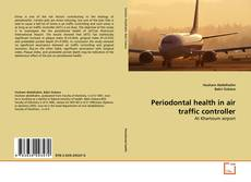 Bookcover of Periodontal health in air traffic controller