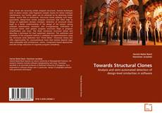 Bookcover of Towards Structural Clones