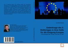 Capa do livro de Gedenktage des II. Weltkrieges in ihrer Rolle für die Einigung Europas