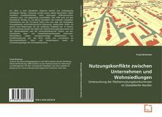 Buchcover von Nutzungskonflikte zwischen Unternehmen und Wohnsiedlungen