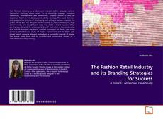 Buchcover von The Fashion Retail Industry and its Branding Strategies for Success