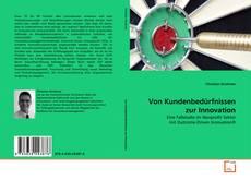 Обложка Von Kundenbedürfnissen zur Innovation