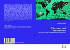 Bookcover of Währungs- und Bankenkrisen