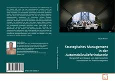 Borítókép a  Strategisches Management in der Automobilzulieferindustrie - hoz