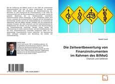 Borítókép a  Die Zeitwertbewertung von Finanzinstrumenten im Rahmen des BilMoG - hoz