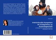 Buchcover von Interkulturelle Kompetenz als Erfolgsfaktor im Auslandsgeschäft