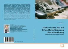Bookcover of Studie in einer Kita zur Entwicklungsförderung durch Bekleidung
