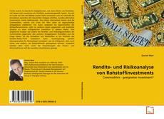 Bookcover of Rendite- und Risikoanalyse von Rohstoffinvestments