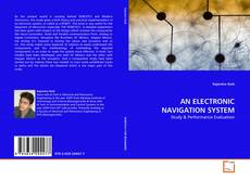 Bookcover of AN ELECTRONIC NAVIGATION SYSTEM