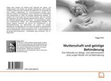 Bookcover of Mutterschaft und geistige Behinderung