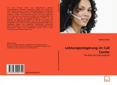 Bookcover of Leistungssteigerung im Call Center
