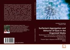 Portada del libro de Surfactant Aggregation and Behavior of Dyes in the Organized Media