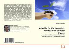 Afterlife for the Uprooted: Giving Them another Chance kitap kapağı