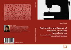 Bookcover of Optimisation and Control of Processes in Apparel Manufacturing