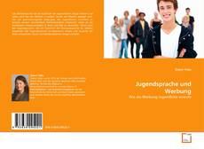 Jugendsprache und Werbung kitap kapağı