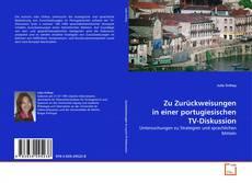 Bookcover of Zu Zurückweisungen in einer portugiesischen TV-Diskussion