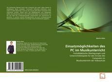 Bookcover of Einsatzmöglichkeiten des PC im Musikunterricht