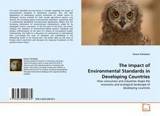 Couverture de The Impact of Environmental Standards in Developing Countries