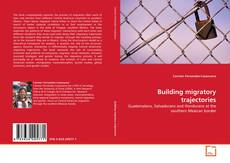Bookcover of Building migratory trajectories