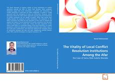 The Vitality of Local Conflict Resolution Institutions Among the Afar kitap kapağı