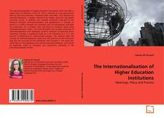 Couverture de The Internationalisation of Higher Education Institutions