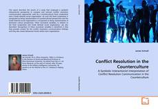Bookcover of Conflict Resolution in the Counterculture
