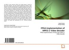 Обложка FPGA Implementation of MPEG-2 Video decoder
