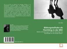 Buchcover von Bildungsteilhabe als Flüchtling in der BRD