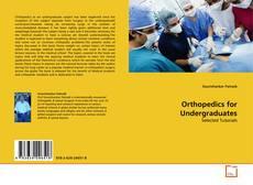 Portada del libro de Orthopedics for Undergraduates