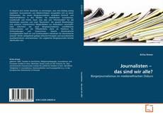 Bookcover of Journalisten –  das sind wir alle?