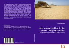 Bookcover of Inter-group conflicts in the Awash Valley of Ethiopia