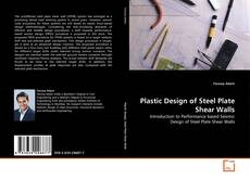 Bookcover of Plastic Design of Steel Plate Shear Walls
