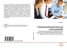 Bookcover of Transformationale Führung und Kreativität