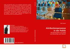 Bookcover of Attributionsprozesse in der Politik