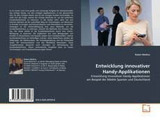 Bookcover of Entwicklung innovativer Handy-Applikationen