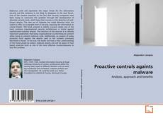 Bookcover of Proactive controls againts malware