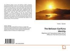 Copertina di The Belizean Garifuna Identity