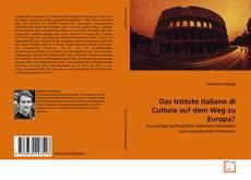 Buchcover von Das Istituto Italiano di Cultura auf dem Weg zu Europa?