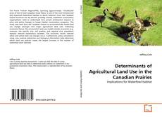 Обложка Determinants of Agricultural Land Use in the Canadian Prairies