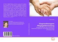 Portada del libro de Diagnosebezogene Pflegegeldeinstufung