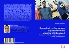 Portada del libro de Gesundheitsverhalten von Jugendlichen mit Migrationshintergrund