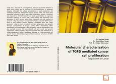 Couverture de Molecular characterization of TGFβ mediated cancer cell proliferation