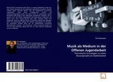 Bookcover of Musik als Medium in der Offenen Jugendarbeit