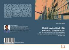 Buchcover von FROM SAVING LIVES TO BUILDING LIVELIHOODS