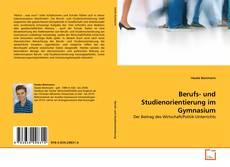 Portada del libro de Berufs- und Studienorientierung im Gymnasium