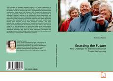 Bookcover of Enacting the Future